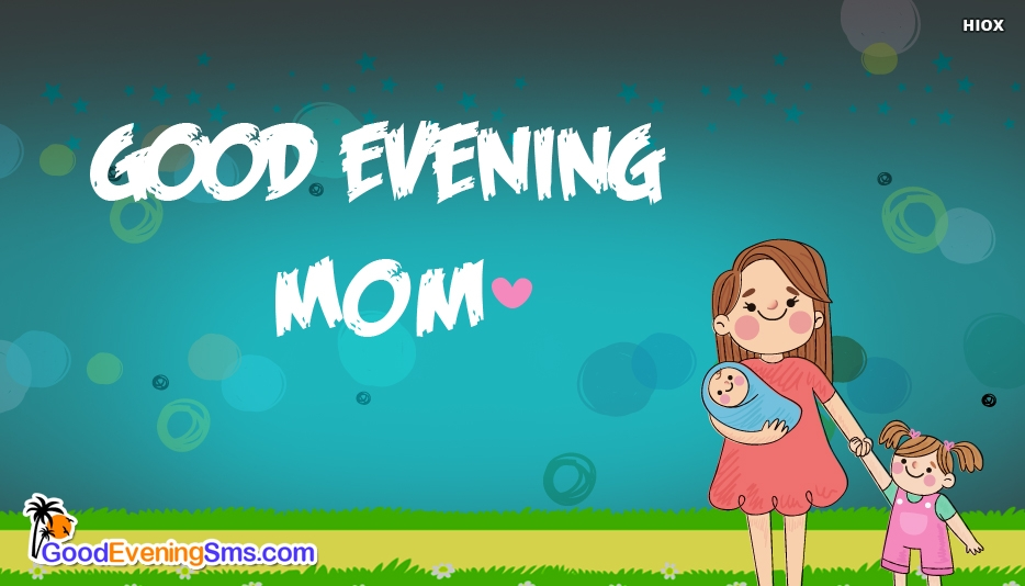 Good Evening SMS for Mother