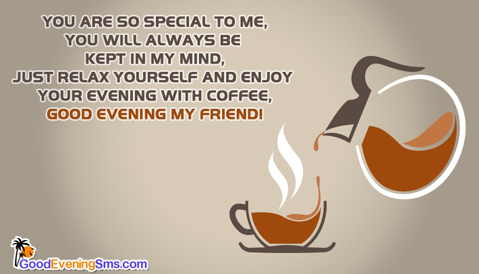 Good Evening My Friend @ Goodeveningsms.com