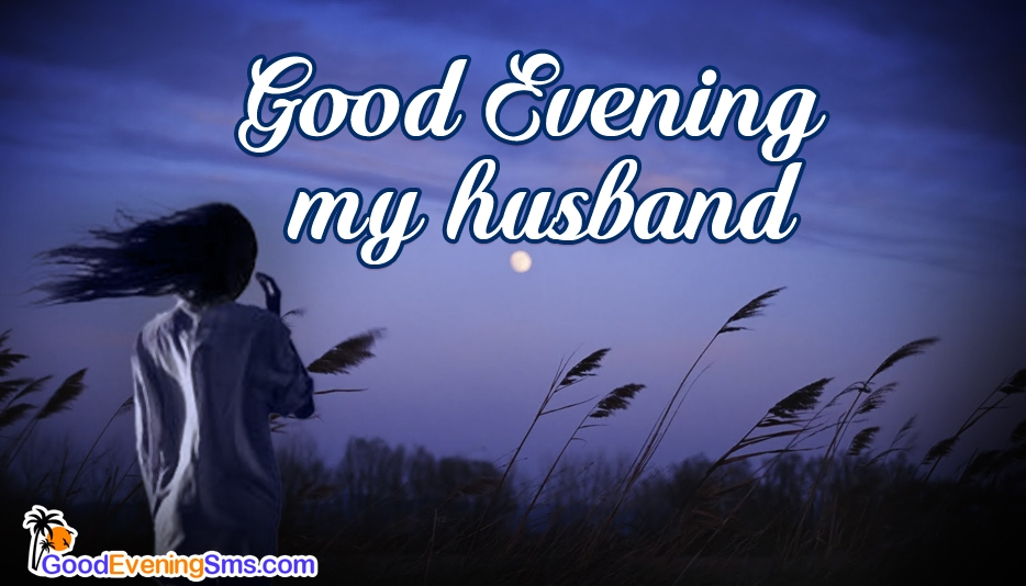 Good Evening SMS for Hubby