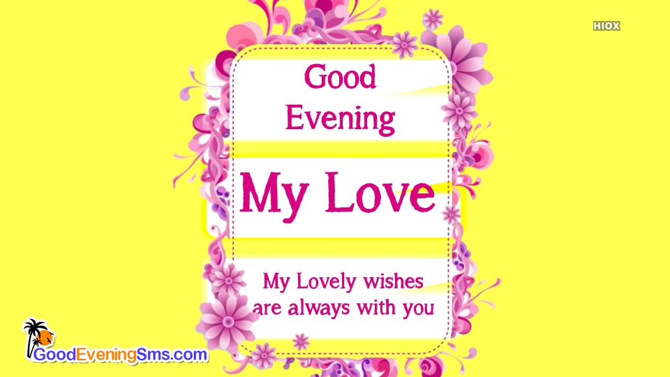 Good Evening SMS for Love Greetings