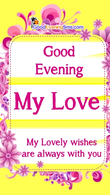 Good Evening My Love Quotes