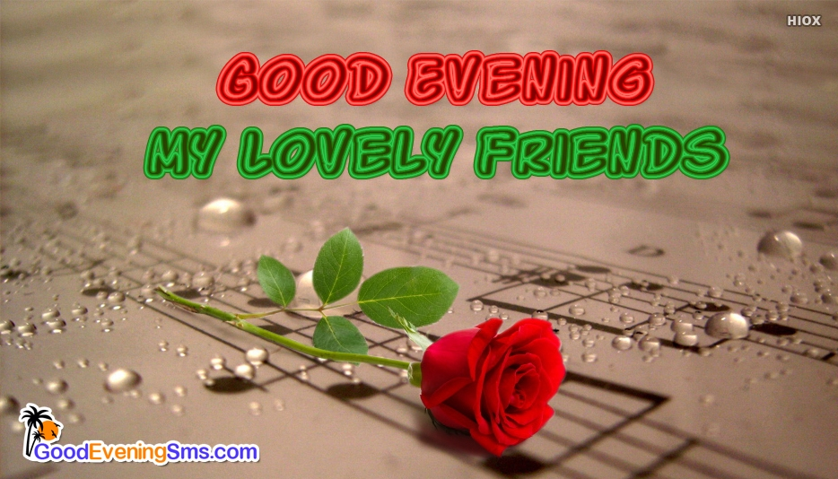 Good Evening Sms For Lovely Friend