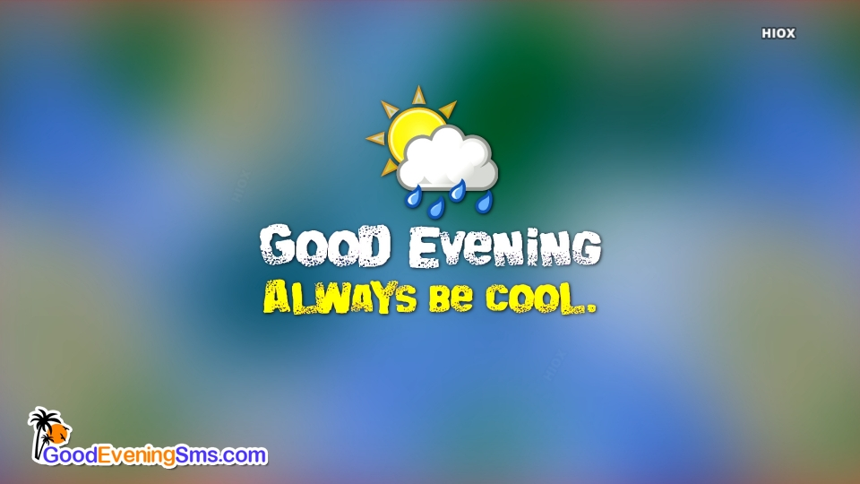 Good Evening SMS for Cool Wishes