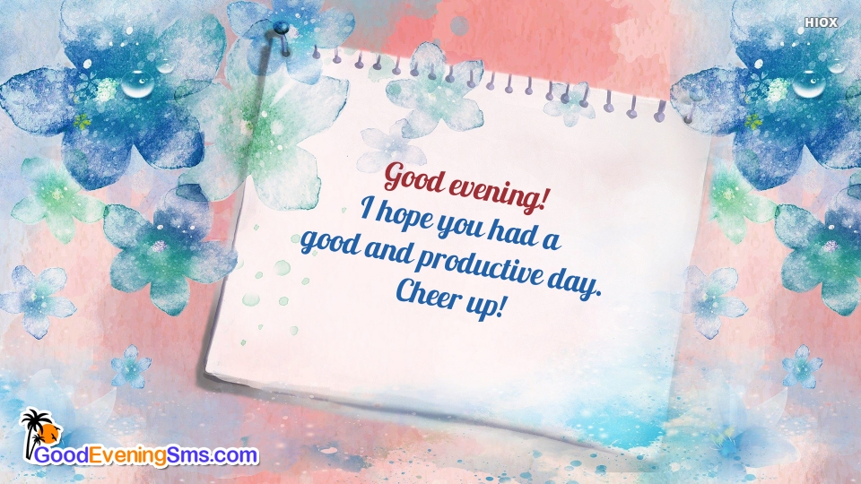 Good Evening SMS for Cheer Up