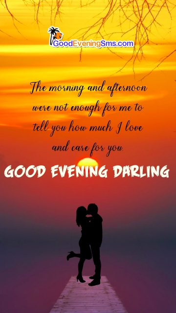 Good Evening Darling Love Quotes