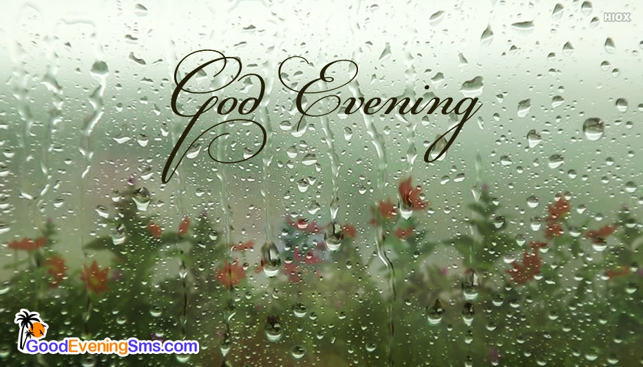 Good Evening Rainy Day Pics