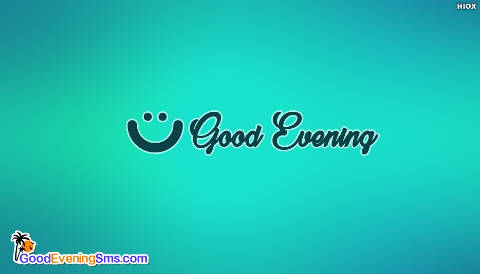 Good Evening Smile Image - Simple Good Evening SMS with Smile