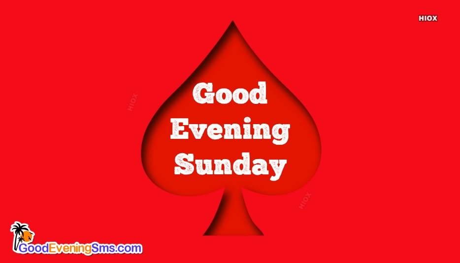 Good Evening Sunday