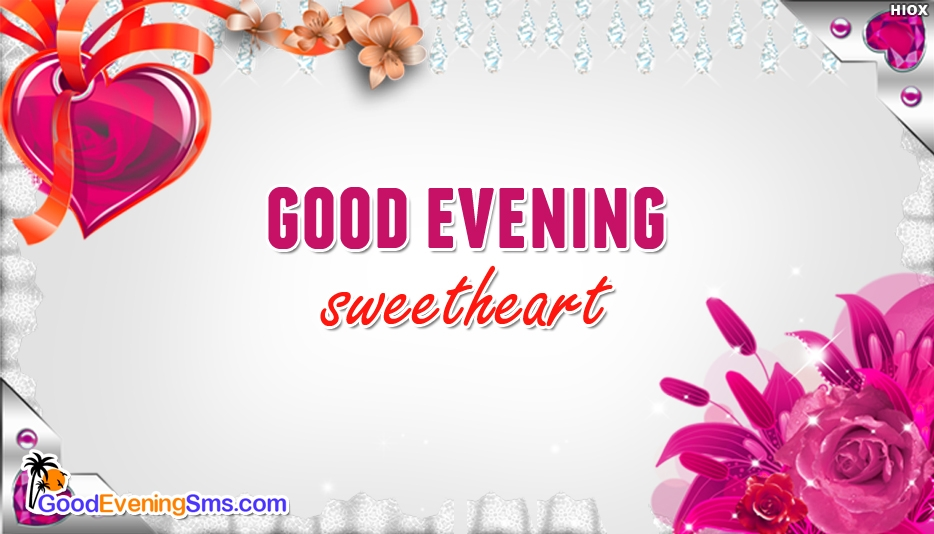 Good Evening SMS for Sweetheart