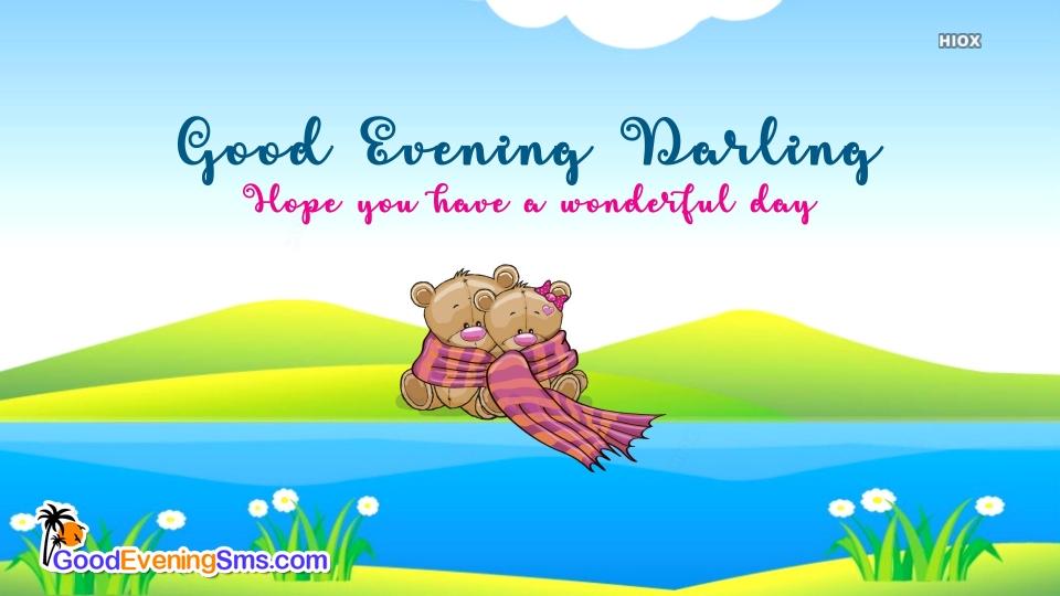 Good Evening Darling with Teddy Bear