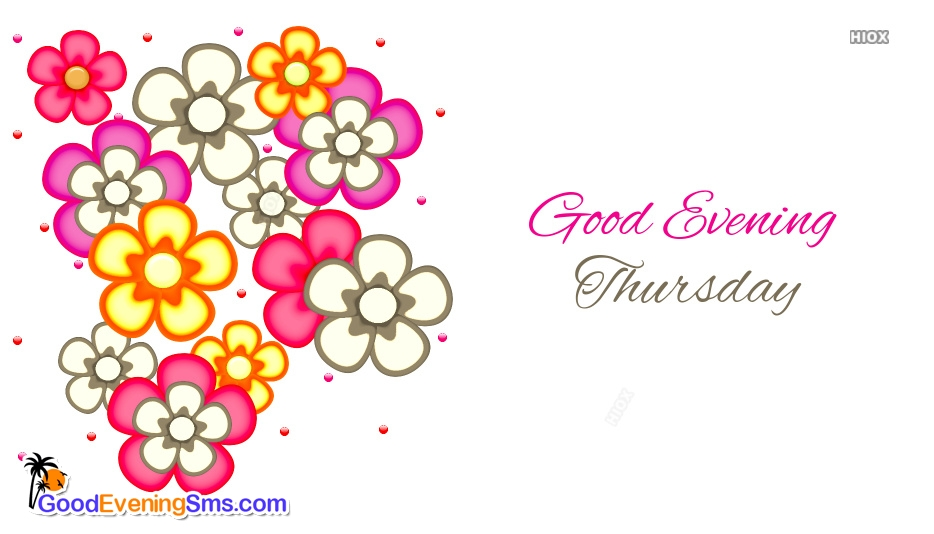 Good Evening Thursday