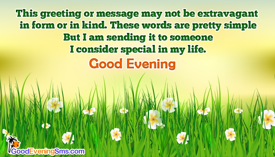 Good Evening to My Special Friend @ Goodeveningsms.com