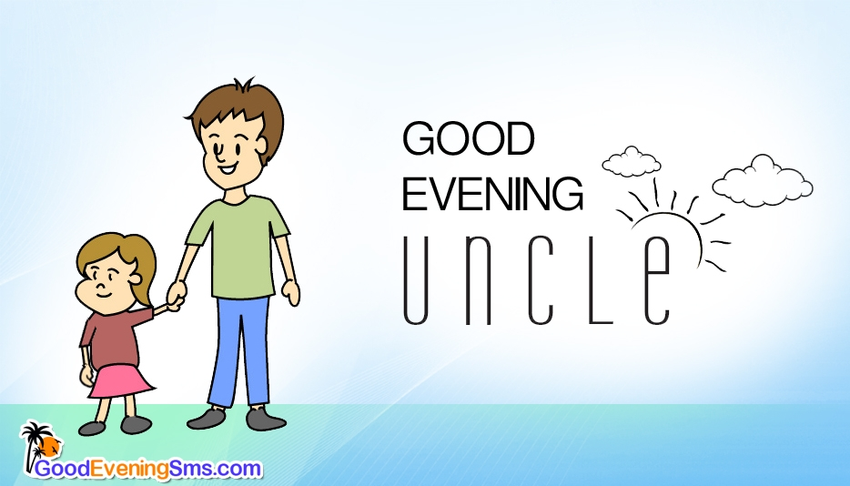 Good Evening SMS for Uncle