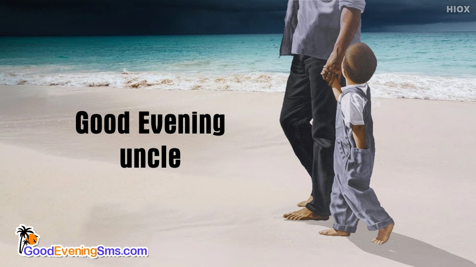 Good Evening Uncle Image
