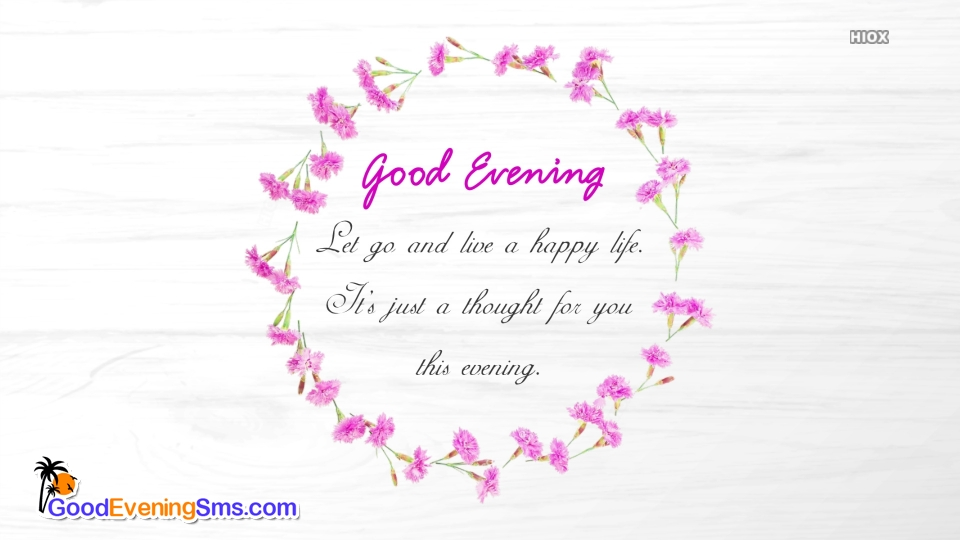Good Evening SMS for Evening Thoughts