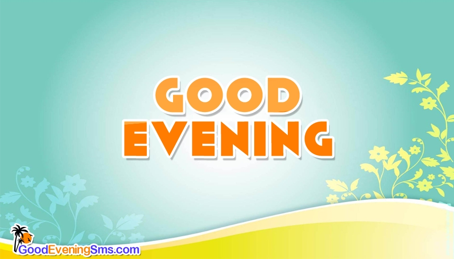 Good Evening Wallpaper Download -  Good Evening SMS for Whatsapp