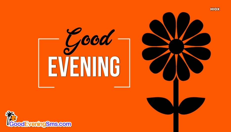 Good Evening Wallpapers Download