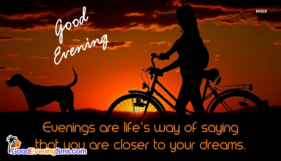 Good Evening SMS for Evening Quotes