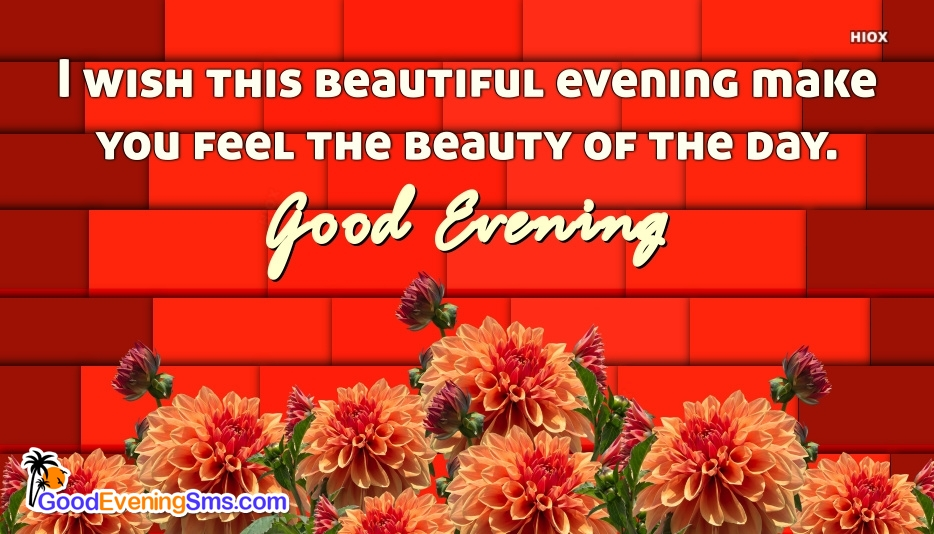 Beautiful Good Evening Wishes Pic