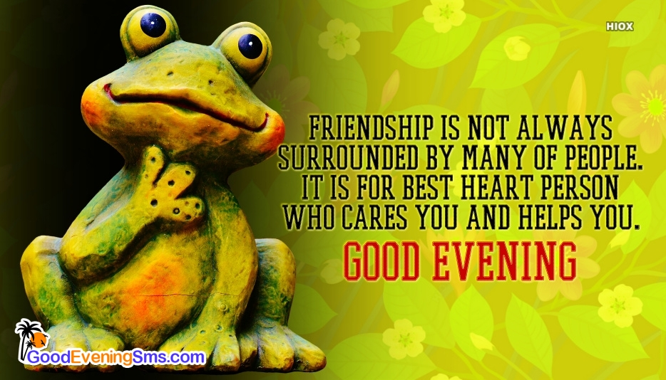 Good Evening Wishes Quotes For Friend