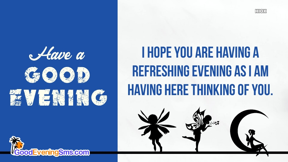 Good Evening Wishes Text