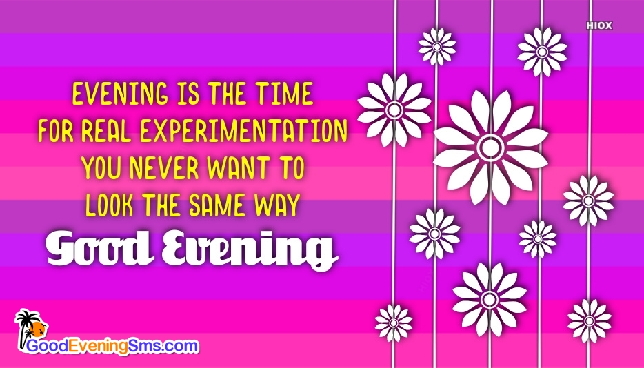 Good Evening Wishes With Quotes