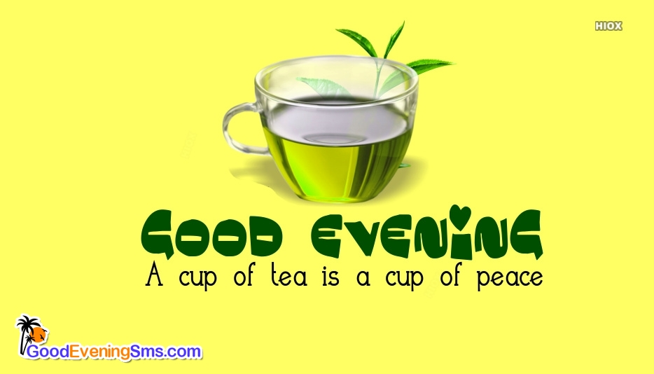 Good Evening SMS for Cup Of Tea