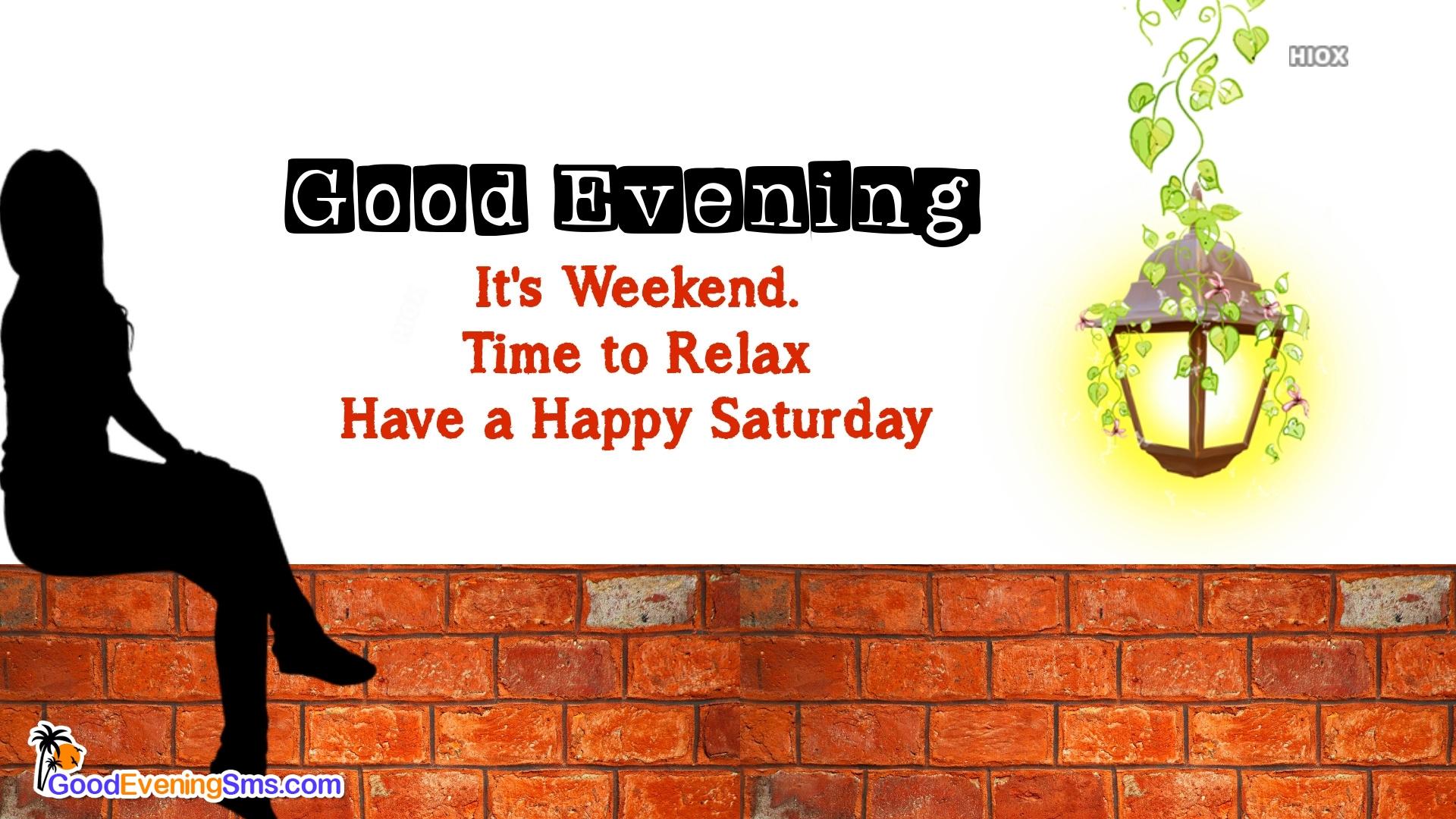 Good Evening Happy Saturday Message