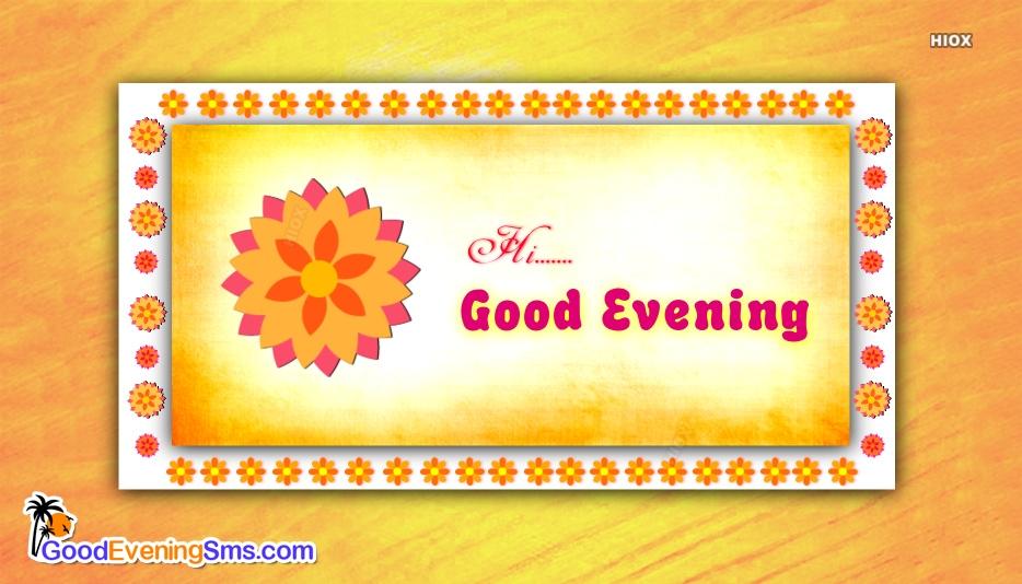 Hai Good Evening Sms