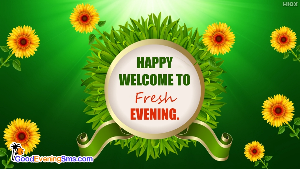 Good Evening SMS for Welcome