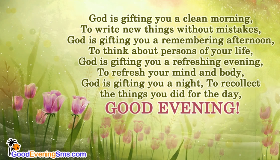 Have a Blessed Evening @ Goodeveningsms.com