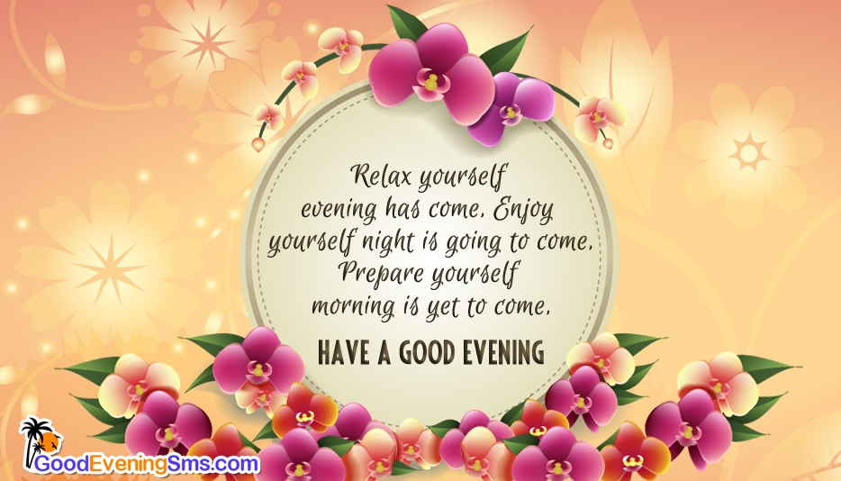 Have a Nice Evening @ Goodeveningsms.com