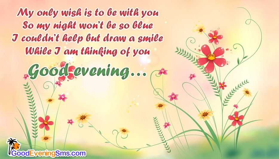 I am Thinking of You @ Goodeveningsms.com