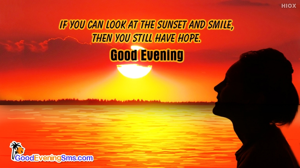 Good Evening SMS for Hope