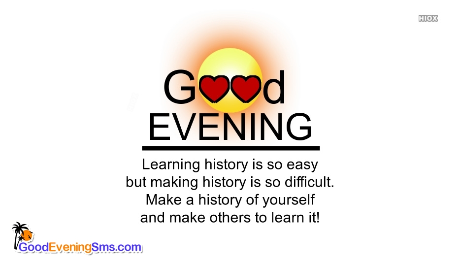 Inspirational Good Evening Sms