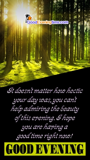 Good Evening Wishes with Beauty of the Evening Quotes