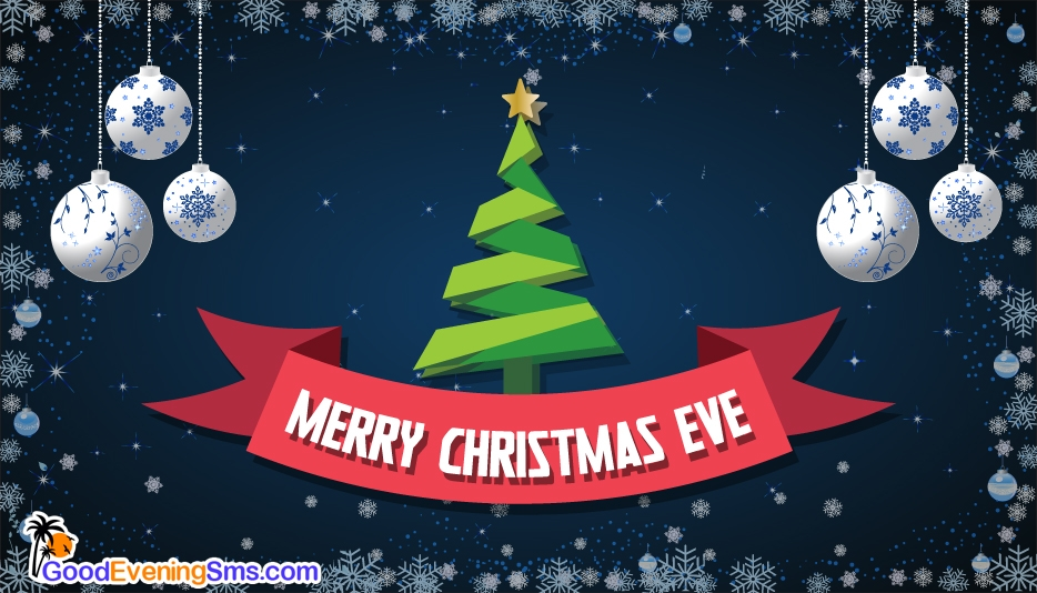 Merry Christmas Eve - Good Evening SMS for Merry Christmas