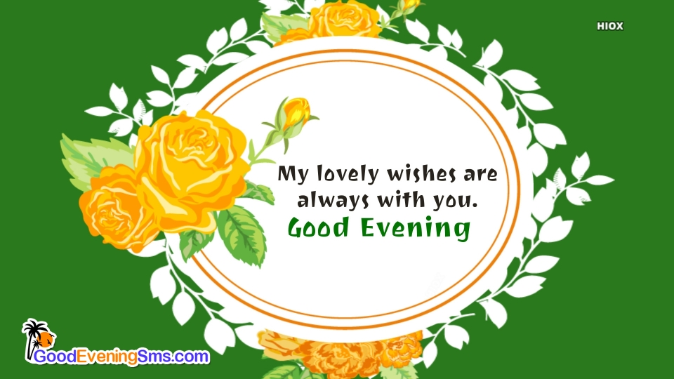Good Evening SMS for Lovely Wishes