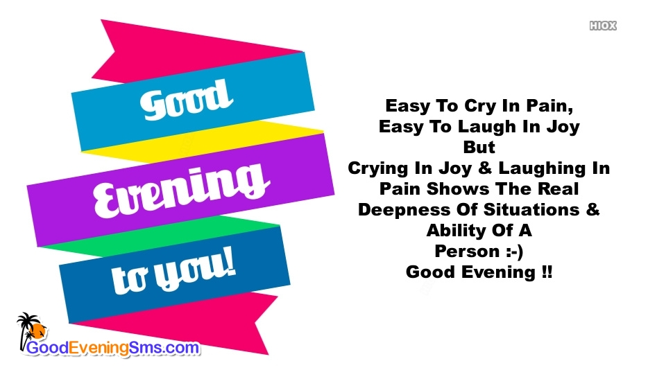 Painful Good Evening Quotes