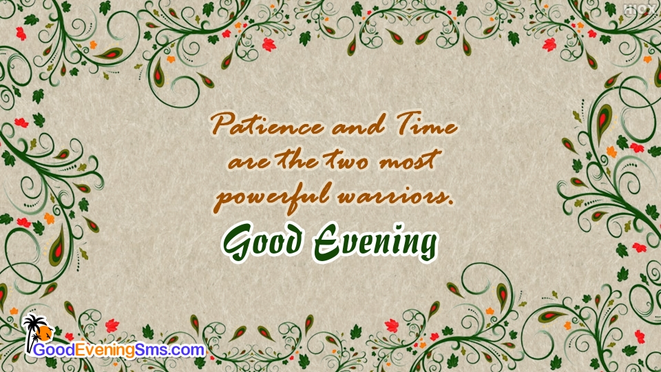 Good Evening Quotes about Patience And Time