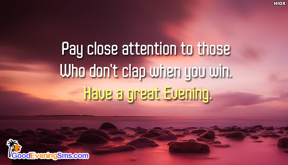 Pay Close Attention To Those Who Don