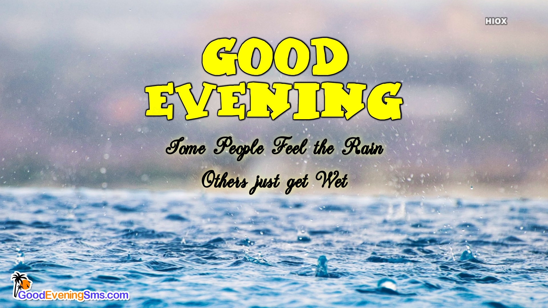 Rainy Good Evening Quotes