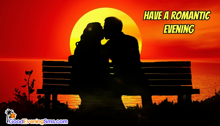 Romantic Good Evening Message - Good Evening SMS for Darling