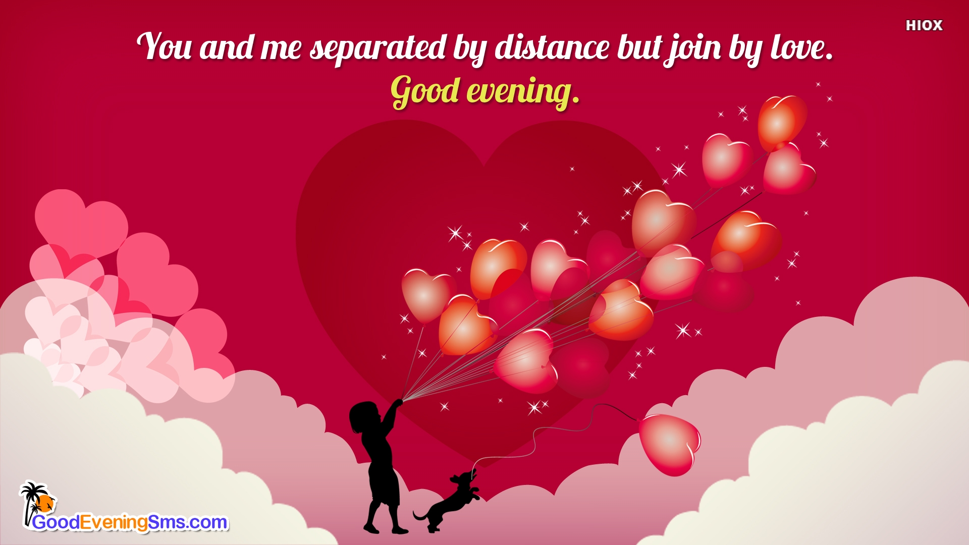 You and Me Separated By Distance But Join By Love. Good Evening.