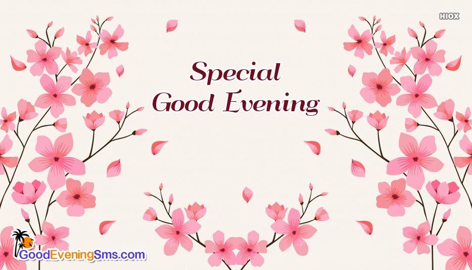 Special Good Evening Images