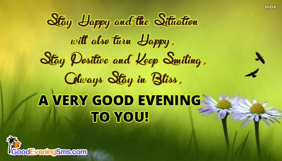 Positive Good Evening Quotes