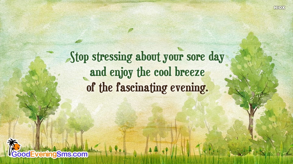 Good Evening SMS for Stop Worrying