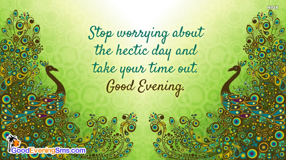 Stop Worrying About The Hectic Day