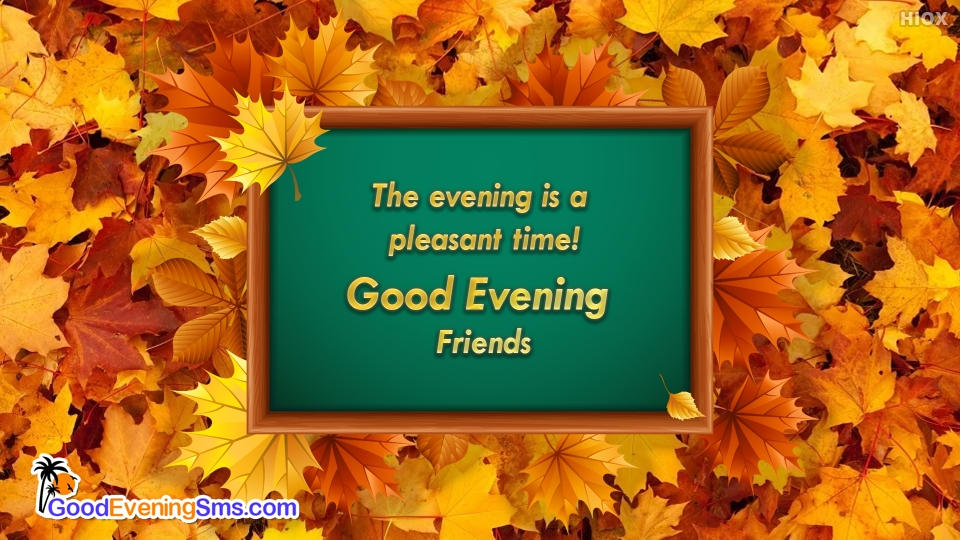 Good Evening SMS for Good Evening Friends