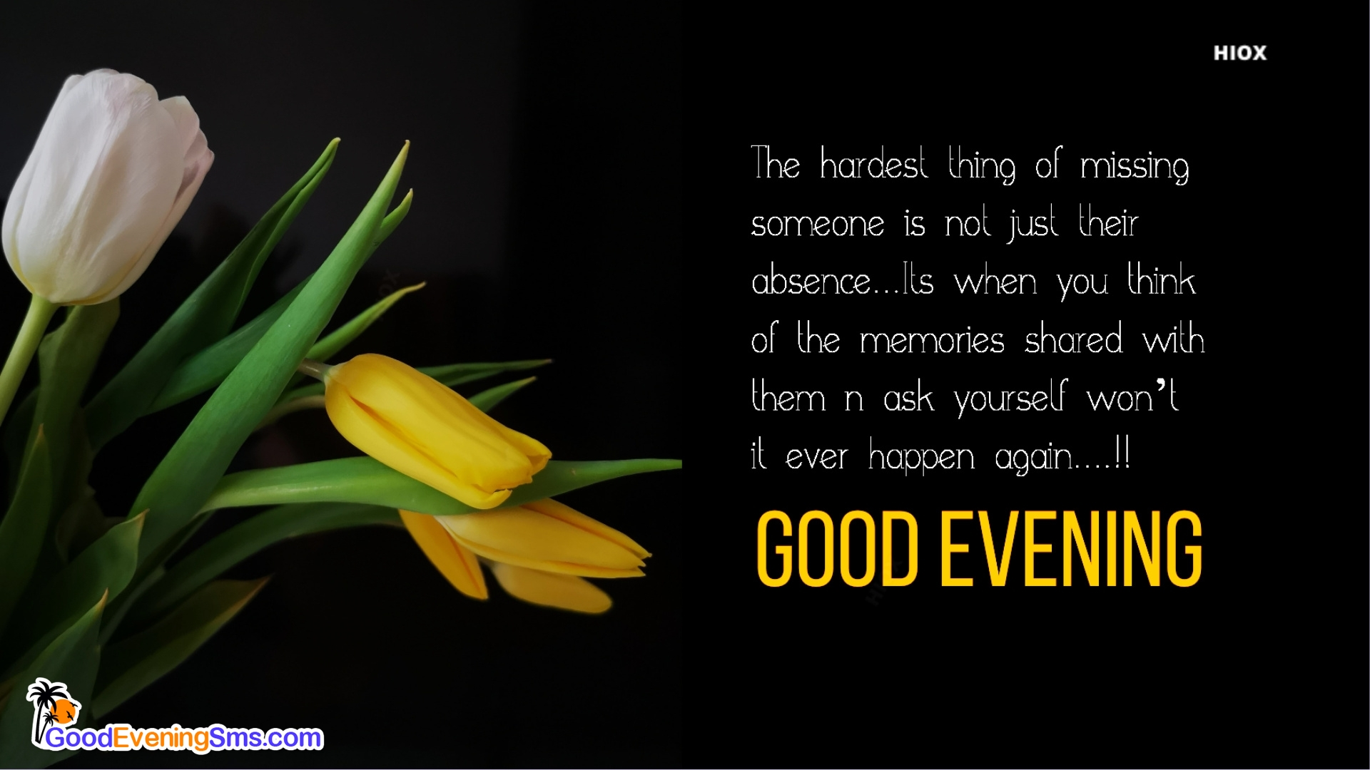 Painful Missing Quotes with Good Evening Message